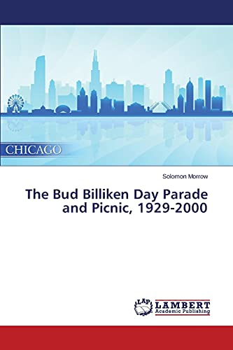 9783659753145: The Bud Billiken Day Parade and Picnic, 1929-2000