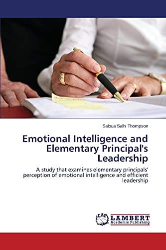 9783659753503: Emotional Intelligence and Elementary Principal's Leadership