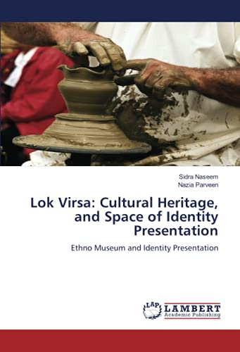 Lok Virsa: Cultural Heritage, and Space of: Naseem Sidra