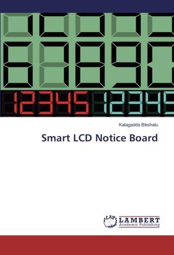 Smart LCD Notice Board (Paperback): Kalagadda Bikshalu