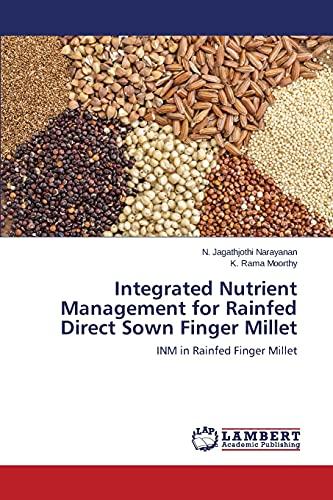 9783659757587: Integrated Nutrient Management for Rainfed Direct Sown Finger Millet: INM in Rainfed Finger Millet