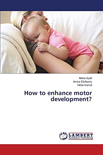 9783659757655: How to enhance motor development?