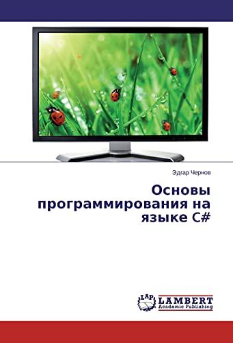 Osnovy programmirovaniya na yazyke C# (Paperback): Jedgar Chernov