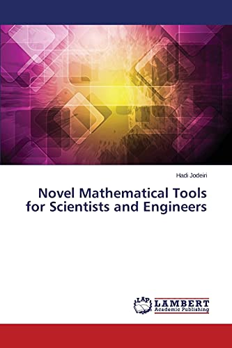 9783659763472: Novel Mathematical Tools for Scientists and Engineers