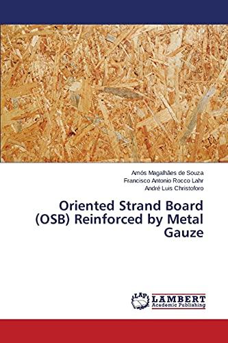 9783659763809: Oriented Strand Board (OSB) Reinforced by Metal Gauze