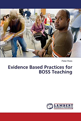 Evidence Based Practices for BOSS Teaching: Peter Ross