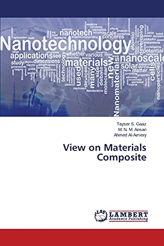 View on Materials Composite: Gaaz, Tayser S.
