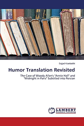 9783659773556: Humor Translation Revisited: The Case of Woody Allen's