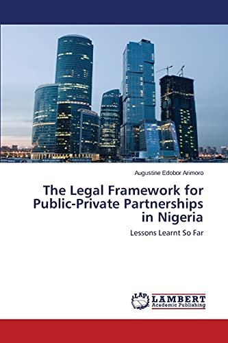 9783659776182: The Legal Framework for Public-Private Partnerships in Nigeria: Lessons Learnt So Far