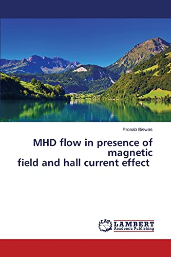 9783659778742: MHD flow in presence of magnetic field and hall current effect