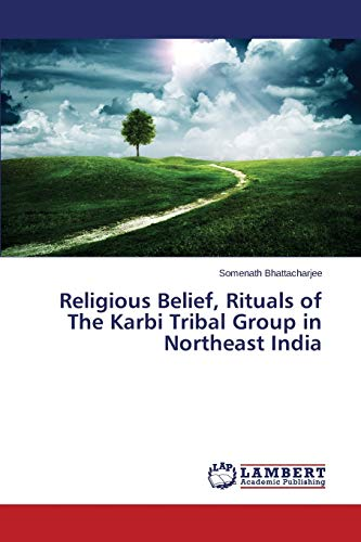 9783659779275: Religious Belief, Rituals of The Karbi Tribal Group in Northeast India