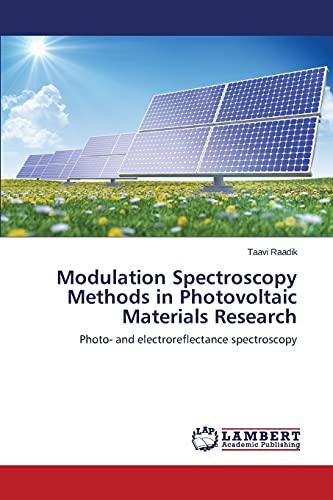 Modulation Spectroscopy Methods in Photovoltaic Materials Research: Raadik Taavi