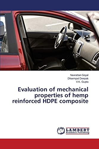 Evaluation of mechanical properties of hemp reinforced: Navrattan Goyal, Dharmpal