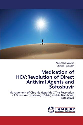 9783659785269: Medication of HCV: Revolution of Direct Antiviral Agents and Sofosbuvir
