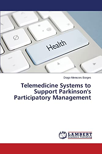 9783659786211: Telemedicine Systems to Support Parkinson's Participatory Management