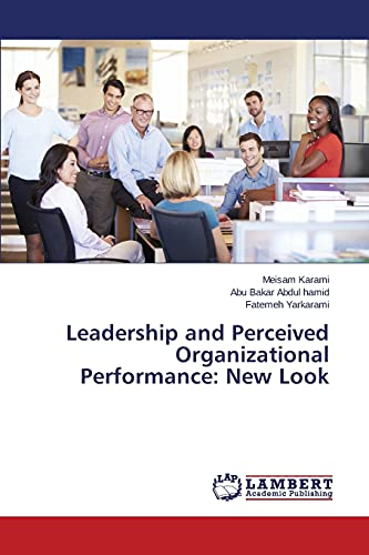 9783659786471: Leadership and Perceived Organizational Performance: New Look
