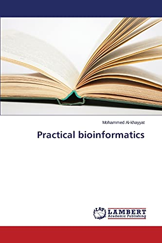 Practical bioinformatics: Mohammed Al-khayyat