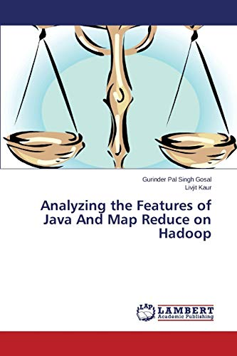 9783659788475: Analyzing the Features of Java And Map Reduce on Hadoop