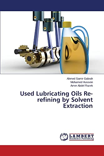 9783659788871: Used Lubricating Oils Re-refining by Solvent Extraction
