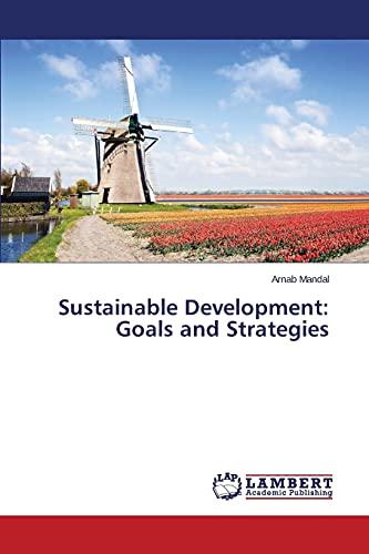 9783659790775: Sustainable Development: Goals and Strategies