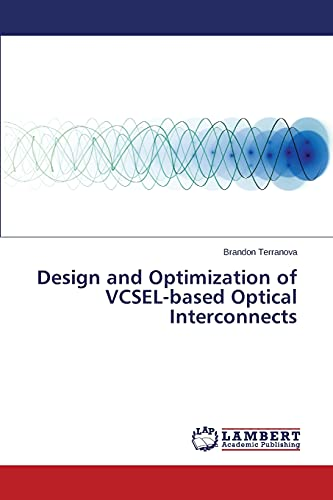 9783659790942: Design and Optimization of VCSEL-based Optical Interconnects