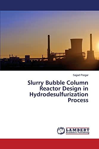 9783659794926: Slurry Bubble Column Reactor Design in Hydrodesulfurization Process