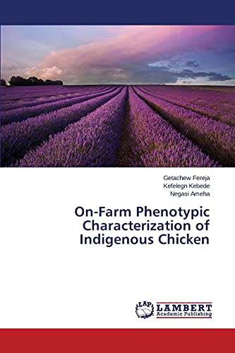 9783659797309: On-Farm Phenotypic Characterization of Indigenous Chicken