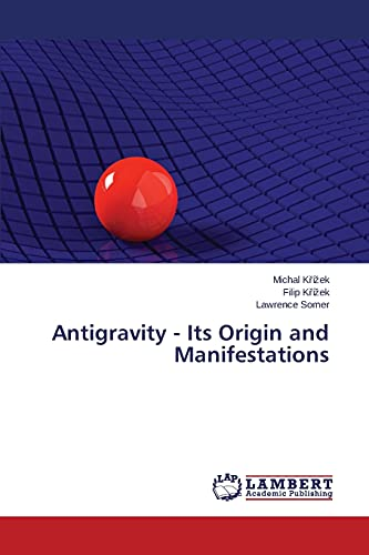 9783659798344: Antigravity - Its Origin and Manifestations