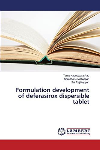 9783659798603: Formulation development of deferasirox dispersible tablet