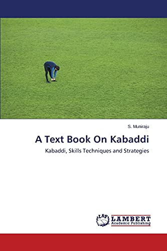 A Text Book On Kabaddi: Muniraju S.