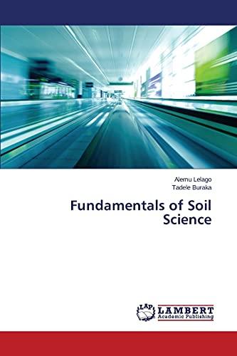 9783659805615: Fundamentals of Soil Science