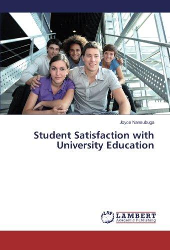 Student Satisfaction with University Education (Paperback): Joyce Nansubuga