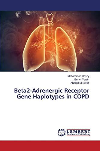 9783659808470: Beta2-Adrenergic Receptor Gene Haplotypes in COPD