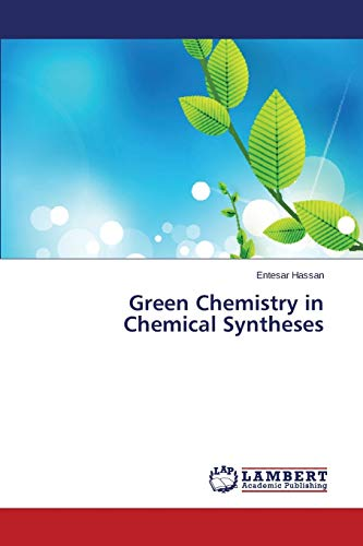 9783659811340: Green Chemistry in Chemical Syntheses