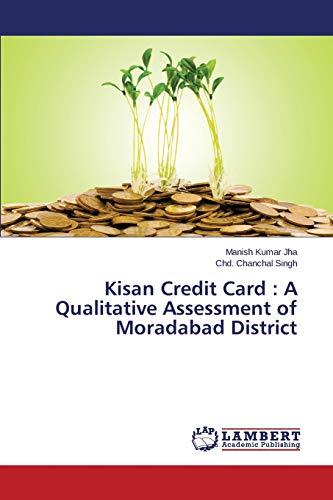 Kisan Credit Card : A Qualitative Assessment: Jha, Manish Kumar