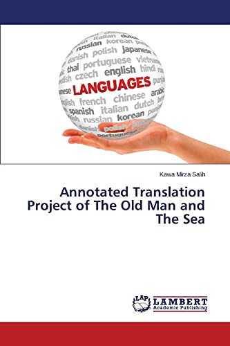 Annotated Translation Project of the Old Man: Salih Kawa Mirza