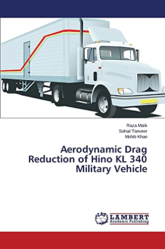 9783659816970: Aerodynamic Drag Reduction of Hino KL 340 Military Vehicle