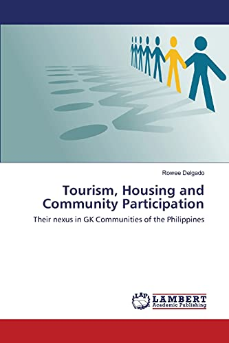 9783659817854: Tourism, Housing and Community Participation: Their nexus in GK Communities of the Philippines