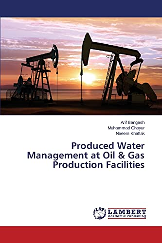 9783659819025: Produced Water Management at Oil & Gas Production Facilities