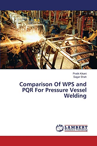 9783659821615: Comparison Of WPS and PQR For Pressure Vessel Welding