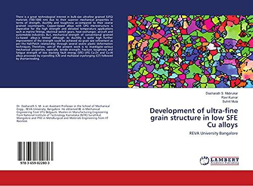 Development of ultra-fine grain structure in low: S. Mabrukar, Dasharath