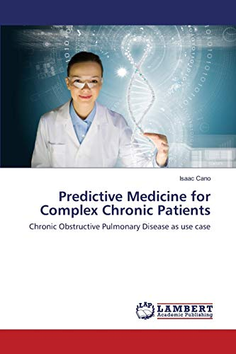 Predictive Medicine for Complex Chronic Patients: Isaac Cano