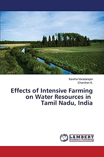 Effects of Intensive Farming on Water Resources: Varadarajan Kavitha