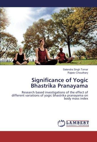 Significance of Yogic Bhastrika Pranayama: Satendra Singh Tomar