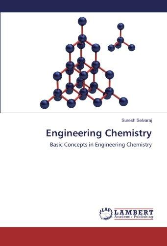 Engineering Chemistry: Basic Concepts in Engineering Chemistry (Paperback): Suresh Selvaraj
