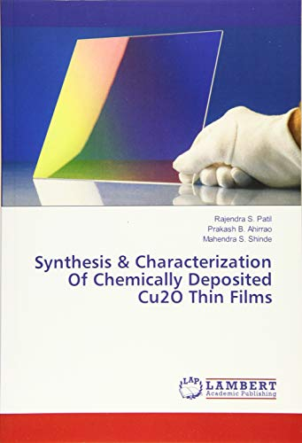 Synthesis & Characterization Of Chemically Deposited Cu2O: Patil, Rajendra S.