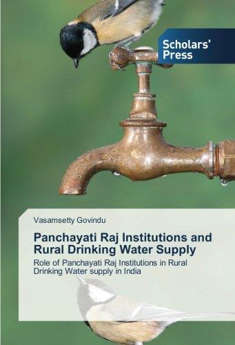 Panchayati Raj Institutions and Rural Drinking Water: Vasamsetty Govindu
