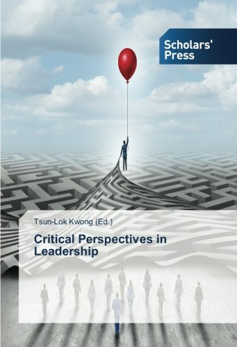 Critical Perspectives in Leadership: Scholars' Press