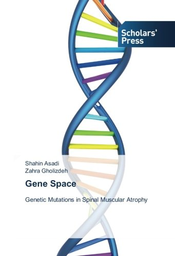 9783659842696: Gene Space: Genetic Mutations in Spinal Muscular Atrophy