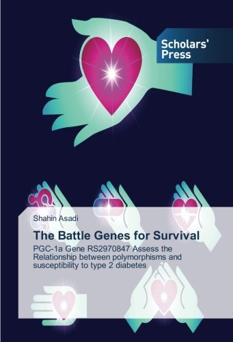 9783659842900: Asadi, S: Battle Genes for Survival